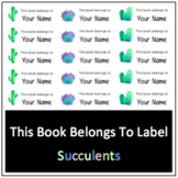 This book belongs to... label Succulents