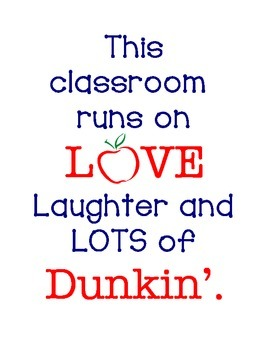 POSTER: This classroom runs on Dunkin'.