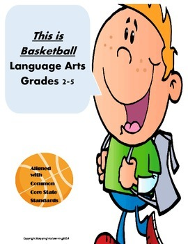 This is Basketball-- Langauge Arts 2nd-5th Grade