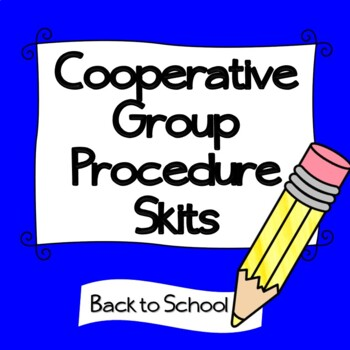 Cooperative Group Procedures Using Skits / Accountable Talk