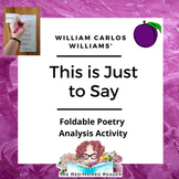 This is Just to Say by William Carlos Williams Foldable Po