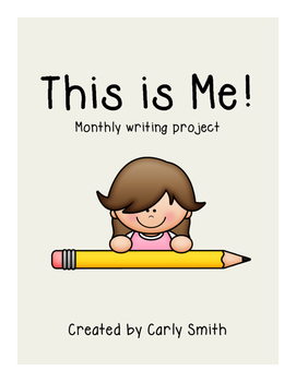 This is Me-Monthly Writing Project