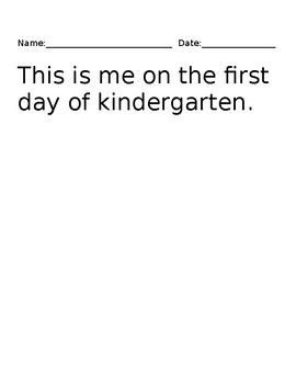 This is Me on The First and Last Day Of Kindergarten Writi