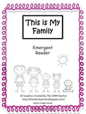 This is My Family- Emergent Reader