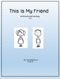 This is My Friend...A Cooperative Writing Project