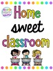 This is My Happy Place and Home Sweet Classroom Poster