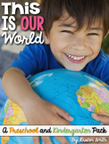 This is OUR World: a Preschool and Kindergarten pack