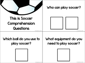This is Soccer - Adapted Book and Comprehension Materials