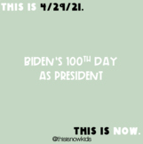 This is Thurs, 4/29/21: Biden's 100th Day as President: News & Politics