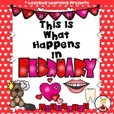 This is What Happens in February (Sight Word Reader and Teacher Lap Book Bundle)