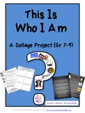 "This is ""Who I Am"": Collage Project Gr:7-9 (Great for Back"