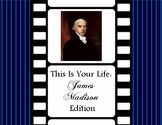 This is Your Life: James Madison