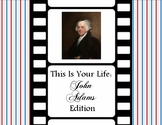 This is Your Life: John Adams