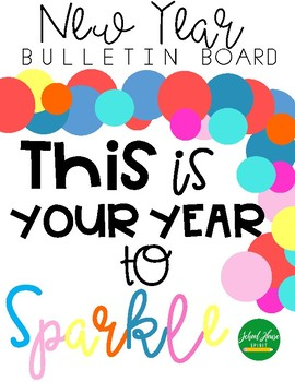 This is Your Year to Sparkle - Bulletin Board
