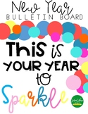 This is Your Year to Sparkle - Bulletin Board - Back to School