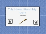 This is how I brush my teeth- sequencing file folder game