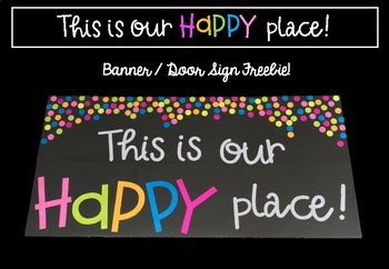 """""""This is our happy place!"""" door sign freebie!"""