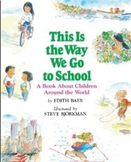 This is the Way We Go to School Amazing Words PPT