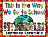 This is the Way We Go to School Sentence Scramble