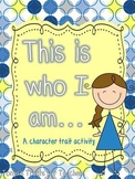 This is who I am-a character trait activity/craft