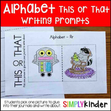 Alphabet This or That Writing Prompts