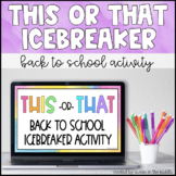 This or That   Back to School Icebreaker Activity (Distanc