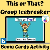 This or That? Boom Cards Group Ice Breaker Conversation St