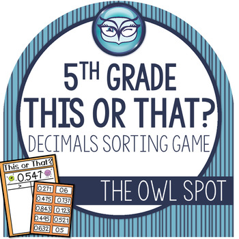 This or That Decimal Sorting Activities - 5th Grade