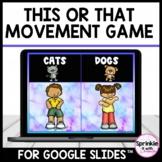 This or That Digital Movement Break