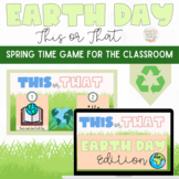 This or That Earth Day & Arbor Edition: Distance Learning
