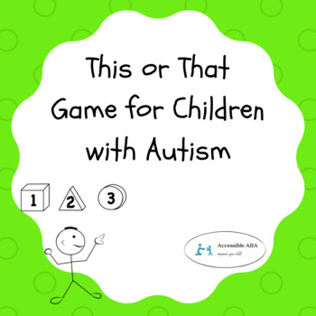 This or That Social Game for Children with Autism