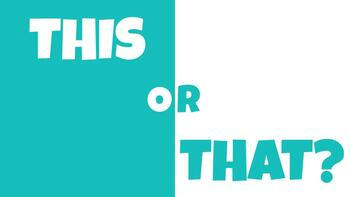 This or That Game - GOOGLE SLIDES