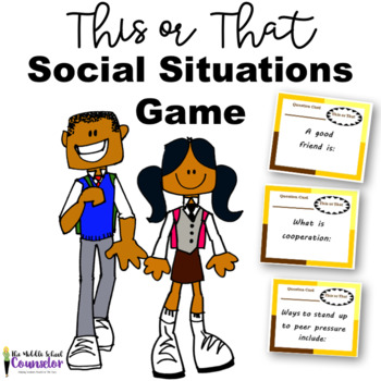 This or That Game for Social Situations and Bullying