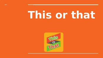 This or That: Get to know your students