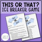 This or That Ice Breaker Game