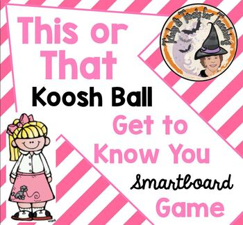 This or That Koosh Ball Wack-a-Mole Get to Know You Back to School FUN Game