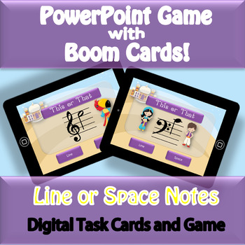 This or That - Line or Space Notes Digital Task Cards