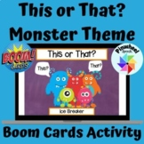 This or That? Monster Theme Boom Cards™ Ice Breaker Conver