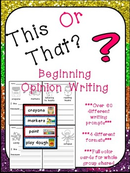 Writing Prompts for Beginning Writers- This or That Opinio