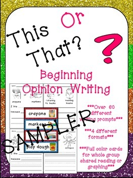 This or That? Opinion Writing Prompts for Beginning Writers- SAMPLER