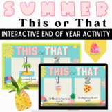 This or That Pear Deck Summer Edition: Distance Learning G