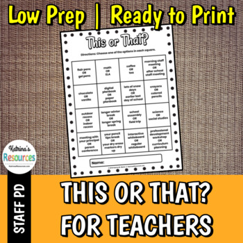 This or That? for Teachers - Great Icebreaker for PD & Faculty Meetings