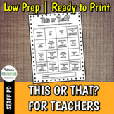 This or That? for Teachers - Great Icebreaker for PD & Fac