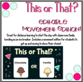 This or That movement ice breaker - Back to school Distanc