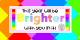 This year will be BRIGHTER with you in it! Start of year gift tag