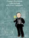 Thomas Alva Edison Coloring Book with Print Copywork