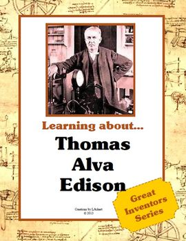 Thomas Alva Edison - Great Inventors Series