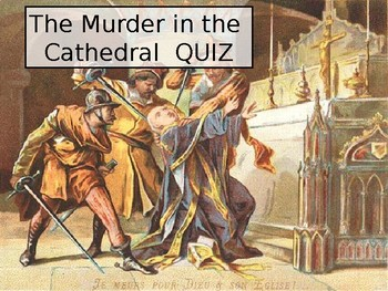 Thomas Becket Murder in the Cathedral Story and Quiz