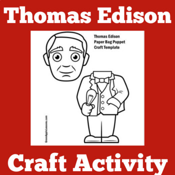 Thomas Edison Craft Activity