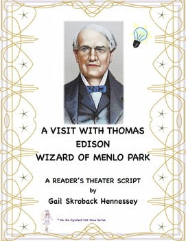 Thomas Edison(A Reader's Theater Script)